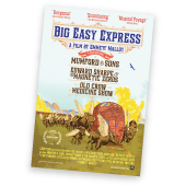 The Official Big Easy Express Poster